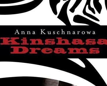 Rezension: Kinshasa Dreams von Anna Kuschnarowa