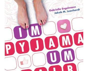 {Rezension} Im Pyjama um halb 4 von Gabriella Engelmann und Jakob M. Leonhardt