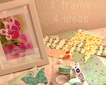 1 weißer Bilderrahmen - 4 Ideen zum Verschönern