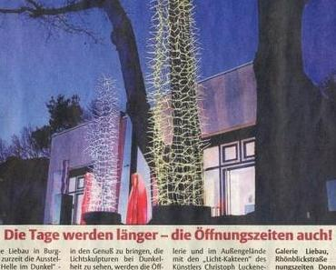 The days are getting longer – the opening times too Galerie Liebau Fulda light artists Christioph Luckeneder and sculptor Manfred Kielnhofer contemporary light art show