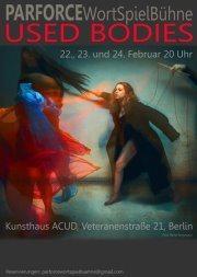 PARFORCE Wortspielbühne: USED BODIES // ACUD Theater