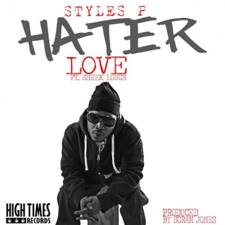 Styles P feat. Sheek Louch – Hater Love [Audio x Stream]
