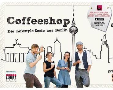 Der Coffeeshop Berlin – hören, sehen, spielen, lesen, gewinnen