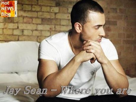 Jay Sean - Where You Are - Songtipp des Tages!