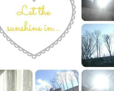 Let the sunshine...