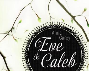 Anna Carey- Eve & Caleb: Wo Licht war