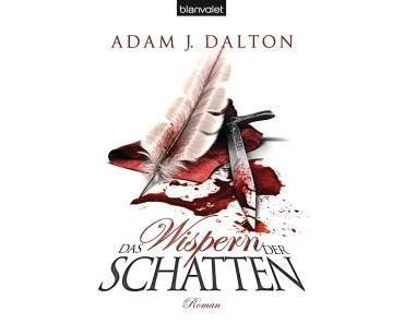 """[Rezension] """"Das Wispern der Schatten"""", Adam J. Dalton (blanvalet)"""