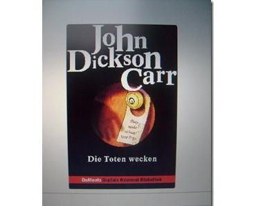 [Gelesen] John Dickson Carr - Die Toten wecken