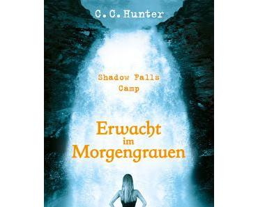 Rezension: Shadow Falls Camp 02- Erwacht im Morgengrauen von C. C. Hunter