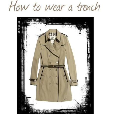 how to wear a trench