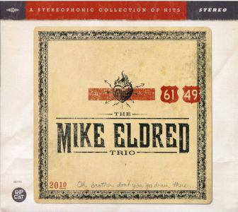The Mike Eldred Trio - 61/49