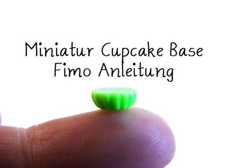 [204] Mini Cupcake Base aus Fimo