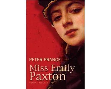 Miss Emily Paxton - Peter Prange