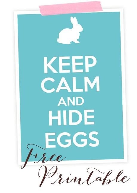 Keep Calm and hide egss - Free Printable