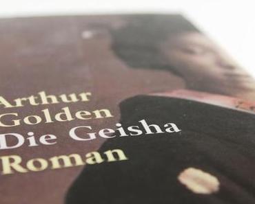 [B.O.T.W.] Arthur Golden – Die Geisha
