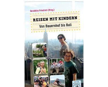 Literaturtipp: Reisen mit Kindern