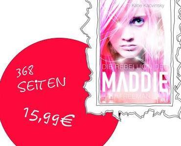 Die Rebbelion der Maddie Freeman - Katie Kacvinsky