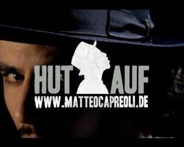 Matteo Capreoli – Hut auf [Video]