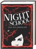 C. J. Daugherty: Night School 02 - Der den Zweifel sät