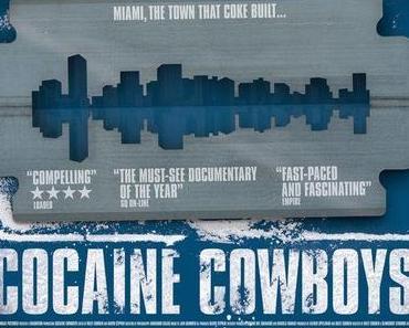 Review: COCAINE COWBOYS - Miami, die Stadt des Kokains