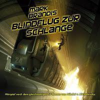 """Rezension: """"Mark Brandis 24: Blindflug zur Schlange"""" (Folgenreich)"""