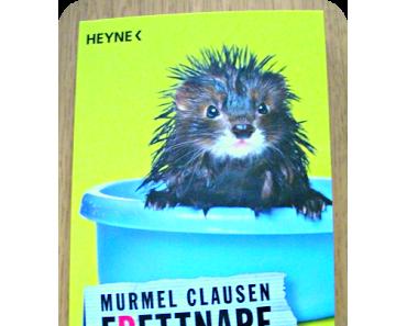 [Rezension] Frettnapf von Murmel Clausen