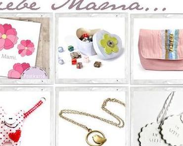 {inspiration} Geschenke für Mama!
