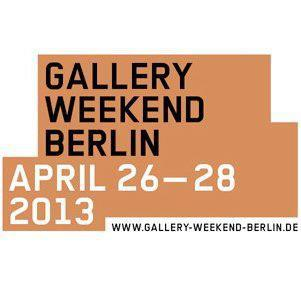 gallery weekend 2013 Berlinspiriert Kunst: Gallery Weekend