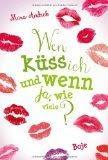Mara Andeck: Wen küss ich und wenn ja, wie viele?