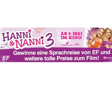 Am 09.05.2013 im Kino: Hanni und Nanni 3