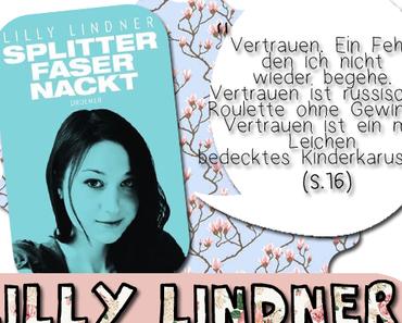  Kurz und Knapp  Lilly Lindners splitterfasernackte Worte