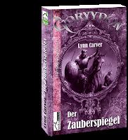 """Mini-Rezension/ """"Der Zauberspiegel - Gorrydon"""" von Lynn Carver"""