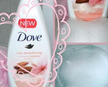 """…ab in die Badewanne mit dem Dove """"Pure Verwöhnung"""" Cremebad Mandelmilch & Hibiskusduft"""
