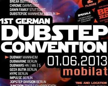 1. German Dubstep Convention am 01.06.2013 @ Mobilat Heilbronn