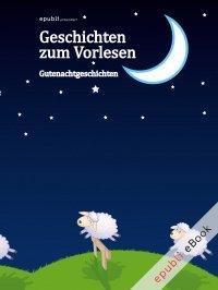 Rezension – epubli (Hrsg.): Geschichten zum Vorlesen. Gutenachtgeschichten