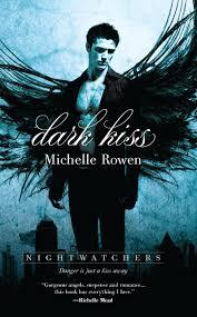 Dark Kiss von Michelle Rowen/Rezension