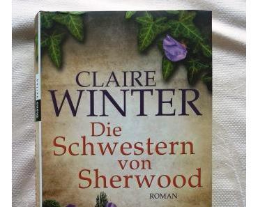 Die Schwestern von Sherwood von Claire Winter