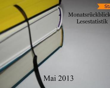 [Statistik] Mein Monatsrückblick und Lesestatistik - Mai 2013