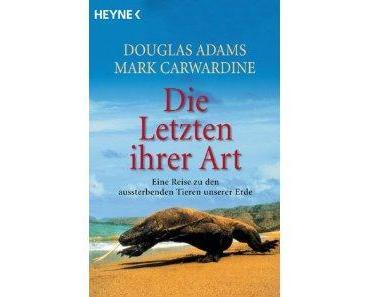 Douglas Adams - Die Letzten ihrer Art