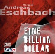 Andreas Eschbach – Eine Billion Dollar