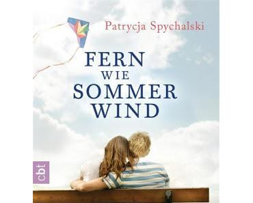 Rezension: Fern wie Sommerwind von Patrycja Spychalski