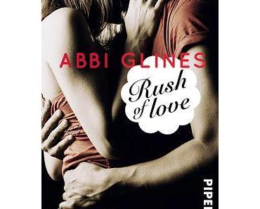 Rezension: Rush of love 01-  Verführt von Abbi Glines