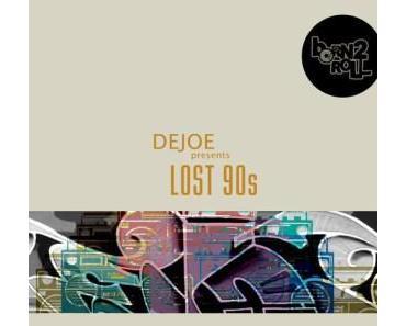 Dejoe – Lost 90s