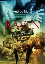 "Mini-Rezension einer Leseprobe/Andrea Mertz - The Shadow Force 01 ""Raven"""