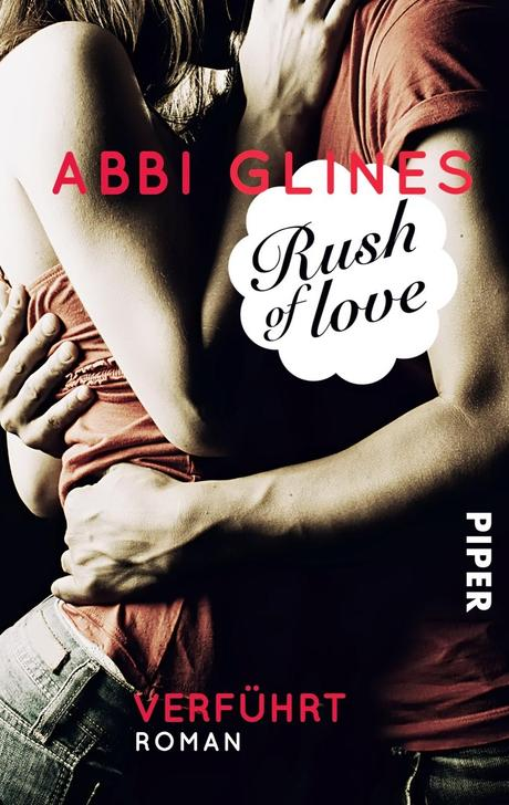 Rush of Love - Abbi Glines