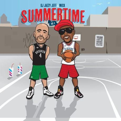 DJ Jazzy Jeff & Mick Boogie – Summertime Vol. 4 (Mixtape)
