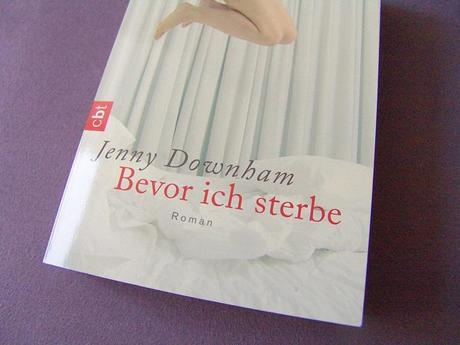 {What I read} Bevor ich sterbe