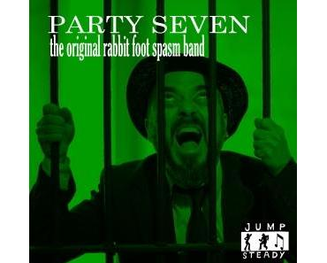 The Original Rabbit Foot Spasm Band - Party Seven