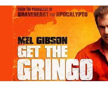 Review: GET THE GRINGO - Mad Mel ist zurück