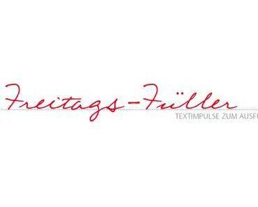 FREITAGS-FÜLLER # 224